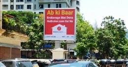 'Ab ki baar no broker ka raj'