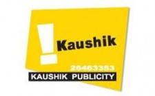 Kaushik Publicity forays into unipole media